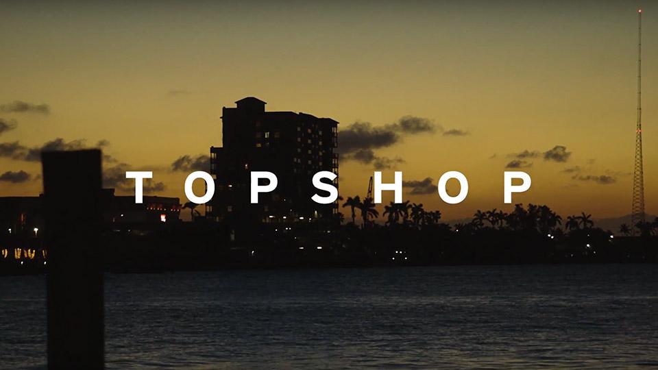 Topshop High Summer Campaign FILM
